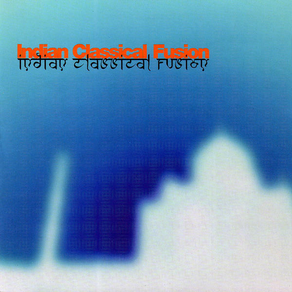 Indian Classical Fusion